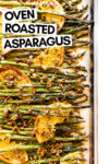 "oven roasted asparagus with citrus and pistachio on a baking sheet with a text overlay that reads ""oven roasted asparagus"""