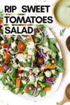 "large round plate with Sweet Tomatoes salad with parsley and dill salad dressing on top surrounded by a bowl of dressing and wooden salad tongs with a text overlay that reads ""RIP Sweet Tomatoes salad"""