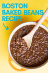 "small pot of boston baked beans with a wooden spoon and a text overlay that reads ""boston baked beans recipe"" with an arrow pointing toward the pot"