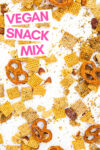 """sour cream and onion snack mix spread across a white background with a text overlay that reads """"vegan snack mix"""""""