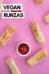 "an array of vegan runzas with cheese spread across a pink background with ketchup and a text overlay that reads ""vegan runzas"""