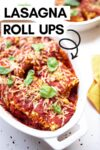 """one large and one small casserole dish filled with vegan lasagna roll ups and a cloth napkin off to the side and a text overlay that reads """"lasagna roll ups"""""""